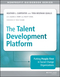 The Talent Development Platform: Putting People First in Social Change Organizations (1118873882) cover image
