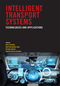 Intelligent Transport Systems: Technologies and Applications (1118894782) cover image