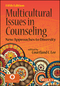 Multicultural Issues in Counseling: New Approaches to Diversity, 5th Edition (1119535182) cover image