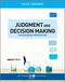 Judgment and Decision Making: Psychological Perspectives  (1405123982) cover image