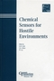 Chemical Sensors for Hostile Environments: Proceedings of the symposium held at the 103rd Annual Meeting of The American Ceramic Society, April 22-25, 2001, in Indiana, Ceramic Transactions, Volume 130 (1574981382) cover image