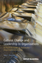 Cultural Change and Leadership in Organizations: A Practical Guide to Successful Organizational Change (1118469283) cover image