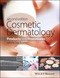 Cosmetic Dermatology: Products and Procedures, 2nd Edition (1118655583) cover image