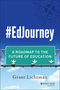 #EdJourney: A Roadmap to the Future of Education (1118898583) cover image