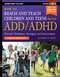 How to Reach and Teach Children and Teens with ADD/ADHD, 3rd Edition (1118937783) cover image