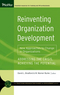 Reinventing Organization Development: New Approaches to Change in Organizations (0787981184) cover image