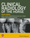 Clinical Radiology of the Horse, 4th Edition (1118912284) cover image