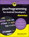 Java Programming for Android Developers For Dummies, 2nd Edition (1119301084) cover image