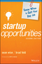 Startup Opportunities: Know When to Quit Your Day Job, 2nd Edition (1119378184) cover image