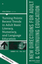 Turning Points: Recent Trends in Adult Basic Literacy, Numeracy, and Language Education: New Directions for Adult and Continuing Education, Number 155 (1119443784) cover image