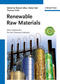 Renewable Raw Materials: New Feedstocks for the Chemical Industry (3527325484) cover image
