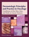 Dermatologic Principles and Practice in Oncology: Conditions of the Skin, Hair, and Nails in Cancer Patients (0470621885) cover image