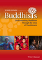 Buddhists: Understanding Buddhism Through the Lives of Practitioners (0470658185) cover image