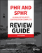 PHR and SPHR Professional in Human Resources Certification Complete Review Guide: 2018 Exams (1119426685) cover image