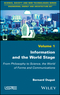 Information and the World Stage: From Philosophy to Science, the World of Forms and Communications (1786301385) cover image