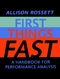 First Things Fast: A Handbook for Performance Analysis (0787944386) cover image