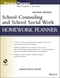 School Counseling and School Social Work Homework Planner, 2nd Edition (1118410386) cover image