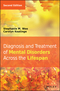 Diagnosis and Treatment of Mental Disorders Across the Lifespan, 2nd Edition (1118689186) cover image