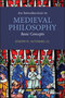 An Introduction to Medieval Philosophy: Basic Concepts (1405106786) cover image