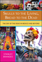 Skulls to the Living, Bread to the Dead: The Day of the Dead in Mexico and Beyond (1405152486) cover image