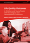 Life Quality Outcomes in Children and Young People with Neurological and Developmental Conditions: Concepts, Evidence and Practice (1908316586) cover image