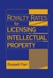 Royalty Rates for Licensing Intellectual Property (0470069287) cover image
