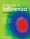 Textbook of Influenza, 2nd Edition (0470670487) cover image