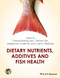 Dietary Nutrients, Additives and Fish Health (0470962887) cover image