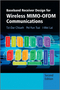 Baseband Receiver Design for Wireless MIMO-OFDM Communications, 2nd Edition (1118188187) cover image