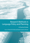 Research Methods in Language Policy and Planning: A Practical Guide (1118308387) cover image
