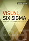Visual Six Sigma: Making Data Analysis Lean, 2nd Edition (1118905687) cover image