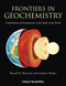 Frontiers in Geochemistry: Contribution of Geochemistry to the Study of the Earth (1405193387) cover image