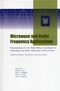 Microwave and Radio Frequency Applications: Proceedings of the Third World Congress on Microwave and Radio Frequency Applications, September 2002, in Sydney, Australia (1574981587) cover image