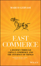 East-Commerce: China E-Commerce and the Internet of Things (1119230888) cover image