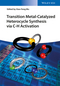 Transition Metal-Catalyzed Heterocycle Synthesis via C-H Activation (3527338888) cover image