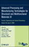 Advanced Processing and Manufacturing Technologies for Structural and Multifunctional Materials III: Ceramic Engineering and Science Proceedings, Volume 30, Issue 8 (0470457589) cover image