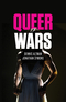 Queer Wars (0745698689) cover image