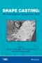 Shape Casting: 5th International Symposium 2014 (1118888189) cover image