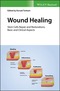 Wound Healing: Stem Cells Repair and Restorations, Basic and Clinical Aspects (1119282489) cover image