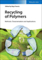 Recycling of Polymers: Methods, Characterization and Applications (3527338489) cover image