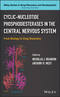 Cyclic-Nucleotide Phosphodiesterases in the Central Nervous System: From Biology to Drug Discovery (047056668X) cover image