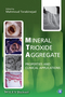 Mineral Trioxide Aggregate: Properties and Clinical Applications (111840128X) cover image