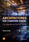 Architectures for Computer Vision: From Algorithm to Chip with Verilog (111865918X) cover image