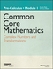 Common Core Mathematics, A Story of Functions: Pre-Calculus, Module 1: Complex Numbers and Transformations (1118811690) cover image
