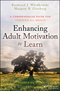 Enhancing Adult Motivation to Learn: A Comprehensive Guide for Teaching All Adults, 4th Edition (1119077990) cover image