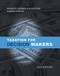 Taxation for Decision Makers 2014 Edition (EHEP002990) cover image