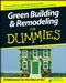 Green Building and Remodeling For Dummies (0470175591) cover image