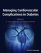 Managing Cardiovascular Complications in Diabetes (0470659491) cover image