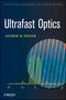 Ultrafast Optics (0471415391) cover image