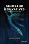 Dinosaur Derivatives and Other Trades (1119019591) cover image